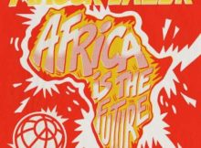 Mixtape: Major Lazer – Africa Is The Future (EP)