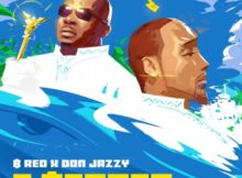 B-Red ft Don Jazzy – E Better