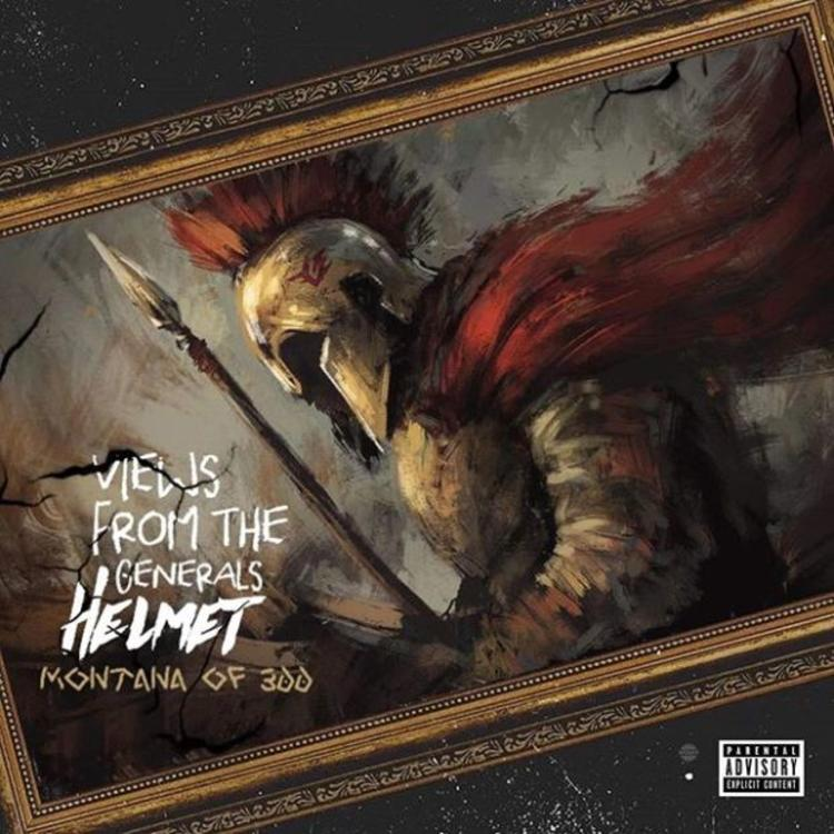ALBUM: Montana Of 300 - Views From The General's Helmet