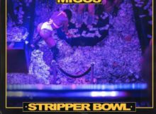 Migos - Stripper Bowl Mp3 Download CDQ + 320KBPS