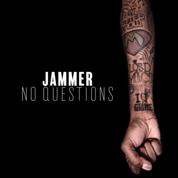 Jammer - No Questions Mp3 Download + CDQ + 320KBPS