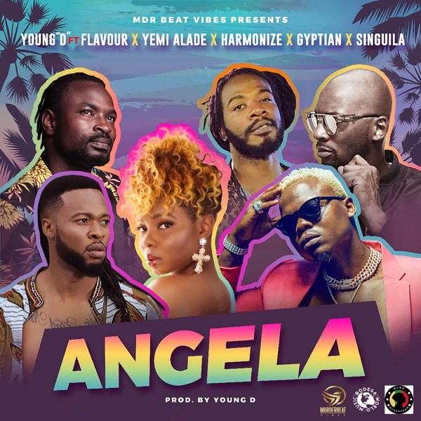 Young D ft Flavour, Yemi Alade, Harmonize, Gyptian & Singuila – Angela