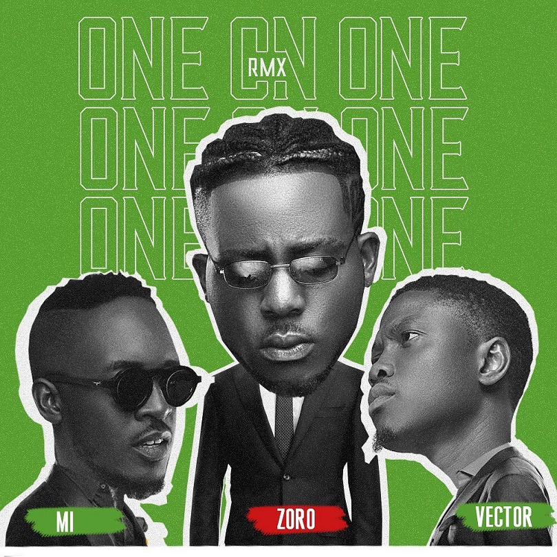 Zoro ft Vector, M.I Abaga - One On One (Remix)