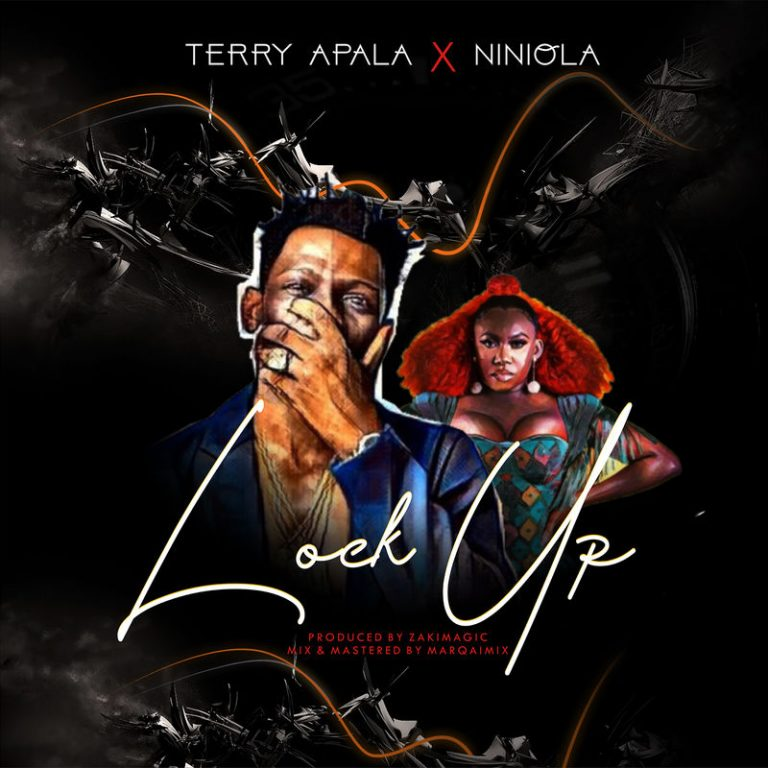 Terry Apala ft Niniola - Lock Up
