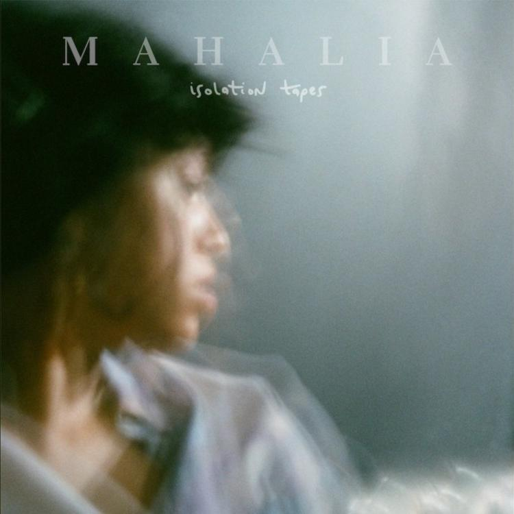 Mixtape: Mahalia - Isolation Tapes EP Zip Download