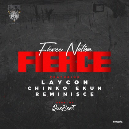 Laycon ft Chinko Ekun & Reminisce – Fierce