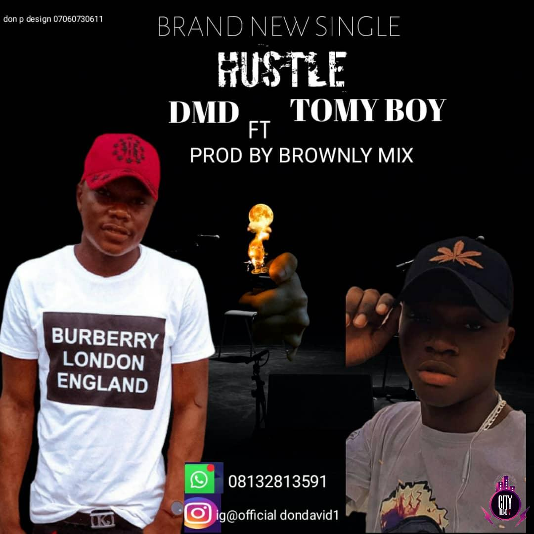 DMD ft Tomy Boy – Hustle