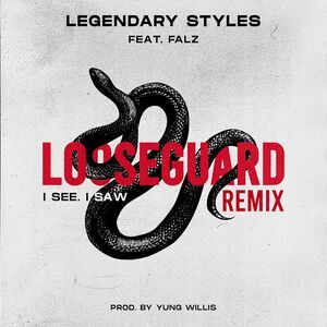 Legendary Styles ft Falz - I See I Saw (Remix)